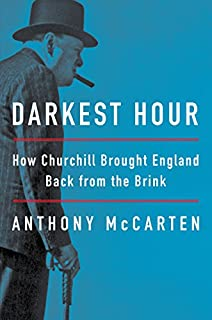 Book Cover: Darkest Hour: How Churchill Brought England Back from the Brink