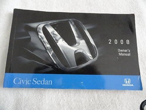 2008 honda civic sedan owners manual honda amazon com books rh amazon com 2008 honda accord owners manual 2018 honda owners manual