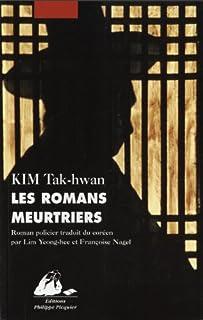 Les romans meurtriers, Kim, T'ak-hwan