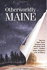 Otherworldly Maine Paperback