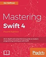 Mastering Swift 4, 4th Edition Front Cover