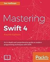 Mastering Swift 4, 4th Edition
