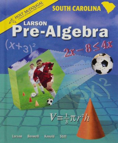 McDougal Littell Pre-Algebra South Carolina: Pupil's Edition 2009