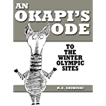 An Okapi's Ode To The Winter Olympic Sites