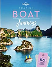 Lonely Planet Amazing Boat Journeys 1st Ed.