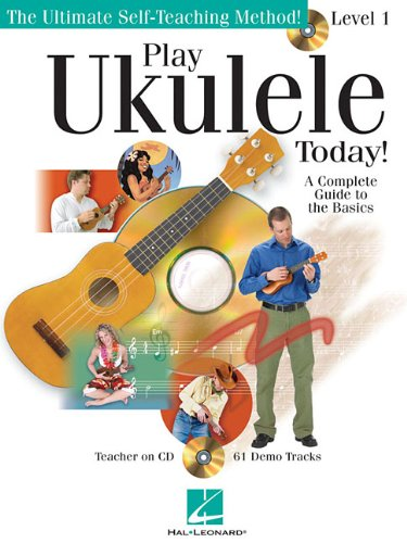 Play Ukulele Today A Complete Guide to the Basics Level 1