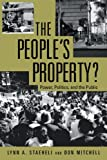 The People's Property?, Lynn a. Staeheli and Donald Mitchell, 041595522X
