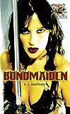 Bondmaiden, B. A. Bradbury, 1903931770