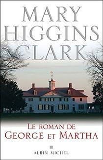 Le roman de George et Martha par Higgins Clark