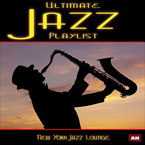 Ultimate Jazz Playlist
