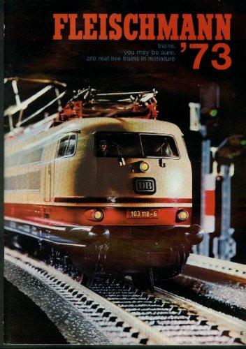 Fleischmann HO & N-Scale Electric Trains & Motor Racing Catalog 1973