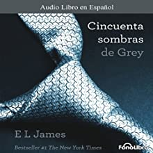 Cincuenta Sombras de Grey [Fifty Shades of Grey] Audiobook by E. L. James Narrated by Aura Caamaño