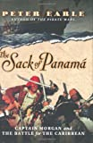 Front cover for the book The Sack of Panama: Captain Morgan and the Battle for the Caribbean by Peter Earle