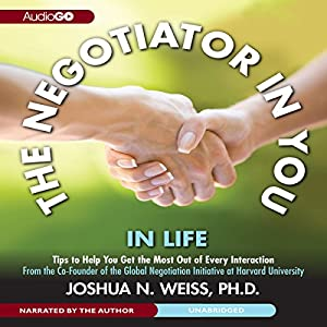 The Negotiator in You: In Life Audiobook
