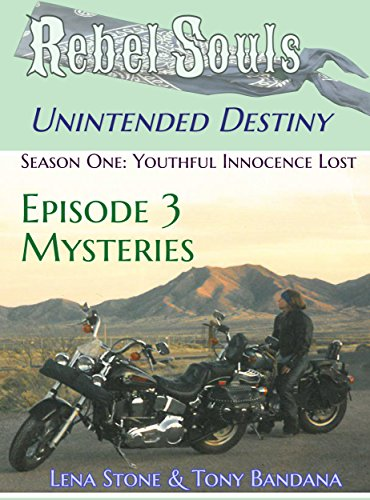 Bandana Rebel (Rebel Souls - Unintended Destiny: Season One - Youthful Innocence Lost: Episode 3 - Mysteries (Rebel Souls - Season One))