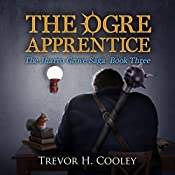 The Ogre Apprentice: The Bowl of Souls, Book 8 | Trevor H. Cooley