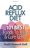Acid Reflux Diet, Health Research Staff, 1937918726