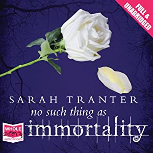 No Such Thing as Immortality Audiobook