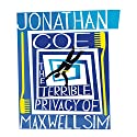 The Terrible Privacy of Maxwell Sim Audiobook by Jonathan Coe Narrated by Colin Buchanan