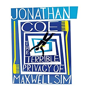 The Terrible Privacy of Maxwell Sim Hörbuch