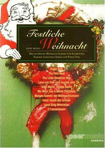 Festliche Weihnacht. Violine, Violoncello, Klavier (Noten)