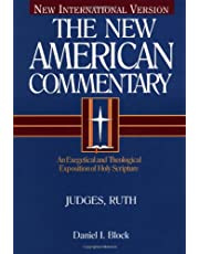 The New American Commentary: Volume 6 - Judges - Ruth