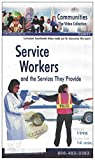 Service Workers and the Services They Provide [ELEMENTARY GRADE LEVEL] (VHS VIDEO)