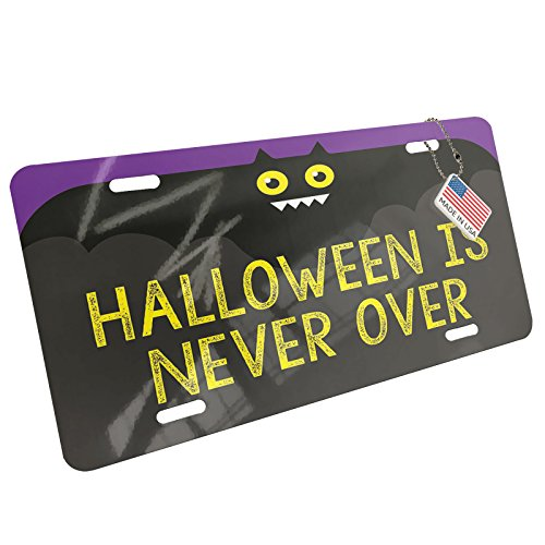 NEONBLOND Metal License Plate Halloween is Never Over Halloween Funny -