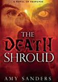 The Death Shroud, Amy Sanders, 1621363929