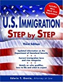 U. S. Immigration Step by Step, Edwin T. Gania, 1572485558