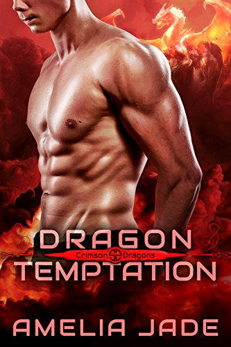 Dragon Temptation (Crimson Dragons Book 1) by [Jade, Amelia]