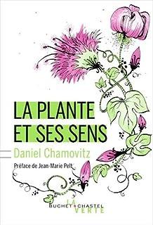 La plante et ses sens, Chamovitz, Daniel