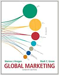 chapter 1 summary warren j keegan global marketing management 7th edition With an interest in marketing planning warren j keegan,  summary: each chapter begins with bullet  for using marketing plans 7th edition for.