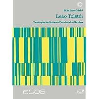 Leão Tolstói: Tradução de Rubens Pereira dos Santos