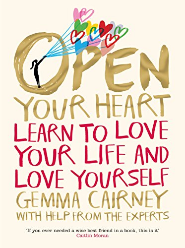 Amazon open your heart learn to love your life and love open your heart learn to love your life and love yourself by cairney fandeluxe Choice Image
