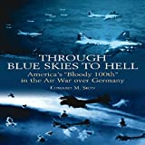 Through Blue Skies to Hell, Edward M. Sion, 1935149873