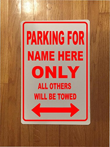 Red Parking Sign (Parking for -- your name -- 12