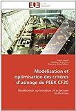 Modélisation et Optimisation des Critères D'Usinage du Peek Cf30, Issam Hanafi and Abdellatif Khamlichi, 6131597405