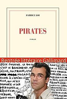 Pirates : roman, Loi, Fabrice