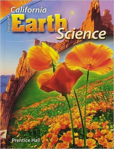 Focus on Earth Science California Edition (California