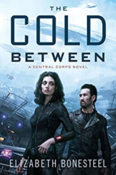 The Cold Between by Elizabeth Bonesteel science fiction book reviews