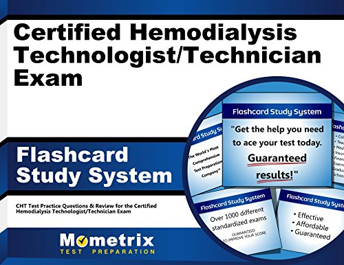 Certified Hemodialysis Technologist/Technician Exam Flashcard Study System: CHT Test Practice Questions & Review for the Certified Hemodialysis Technologist/Technician Exam (Cards)
