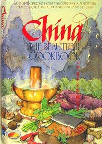 (China, the beautiful cookbook =: Chung-kuo ming tsʻai chi chin chieh)