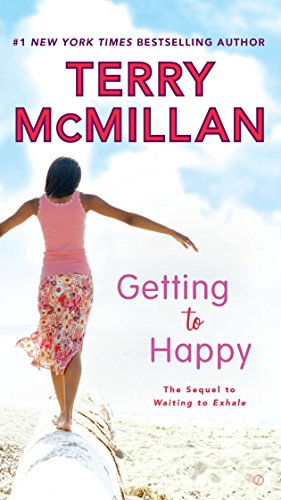 Getting to Happy (A Waiting to Exhale Novel)