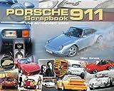 Porsche 911 Scrapbook: The Air-Cooled Cars (Original Scrapbook)