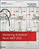 Mastering Autodesk Revit MEP 2011, Don Bokmiller and Brian Gemmell, 0470626372