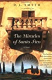 The Miracles of Santo Fico, D. L. Smith, 0446690368