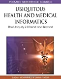 Ubiquitous Health and Medical Informatics, Sabah Mohammed, 1615207775