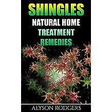 Shingles: Natural Home Treatment Remedies