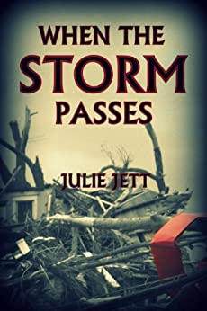 When The Storm Passes by [Jett, Julie]